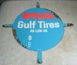 Vintage 1950's/60's Gulf Gas And Oil Tires Special Tin Metal Round Tab Sign