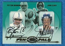 2000 Donruss Preferred Pen Pals Pp63 Manning/ Elwayon Card Auto And Inscrptn.