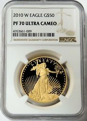 2010 W Gold 50 American Eagle 1 Oz Proof Coin Ngc Pf 70 Uc