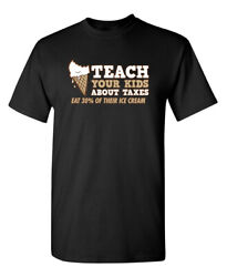 Teach Your Kids Sarcastic Humor Graphic Super Soft Ring Spun Funny T Shirt