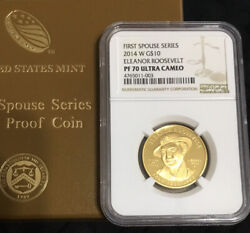2014-w 10 Gold First Spouse Eleanor Roosevelt Ngc Pf70-box And Coa Included