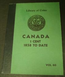 Canada One Cent Lot Of 72 1859-1962 Canadian Coin 1859 Over 8 1891 Small Date Ll