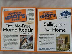 Idiots Guide To Trouble Free Home Repair + Idiots Guide To Selling Your Own Home