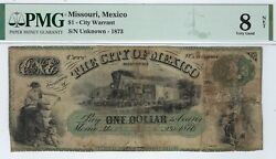 Missouri - City Of Mexico - 1873 1.00 - Pmg Very Good 8 Net - Cool Note