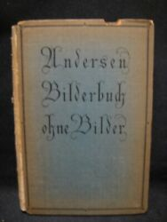 Rare 1916 First Edition Hans Christian Anderson A Picture Book Without Pictures
