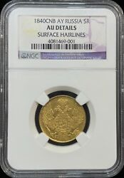 1840 СПБ АБ Russia 5 Roubles Gold Coin Ngc Au Details