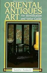 Oriental Antiques And Art An Identification And Value Guide San