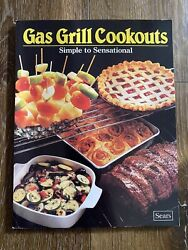 Vintage 1987 Gas Grill Cookouts Cookbook Recipes Cook Book Cooking Baking