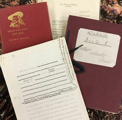 William Esley Connelley / Wild Bill And His Era Along With Drafts Notes Signed