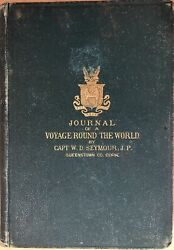 W D Seymour / Journal Of Voyage Around The World First Edition
