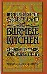 Burmese Kitchen Recipes From The Golden Land Hardcover Copeland