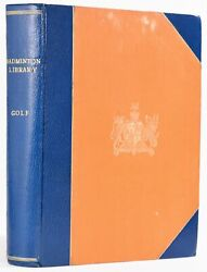Horace G Hutchinson / Golf From The Badminton Library Series 1890