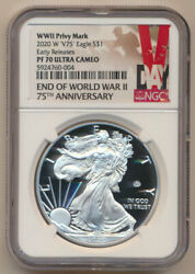 Ngc Pf70 Ultra Cameo 2020-w V75 Silver Eagle 1 Wwii Privy Mark Early Releases