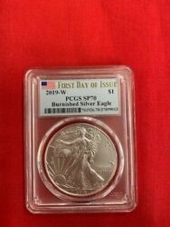 2019-w 1 Burnished Silver Eagle Pcgs Sp70 - First Day Of Issue- Blue Flag