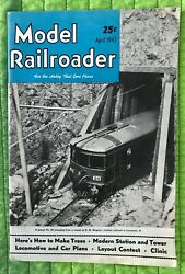 Model Railroader Magazine {april 1947 Issue} - For The Hobby That Goes Places