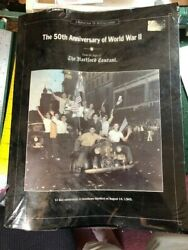 The Hartford Courant 50th Anniversary Of World War Ii, 1939-1945