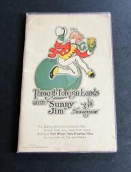 1910 W W Denlslow Through Foreign Lands With Sunny Jim Rare Promotional Booklet