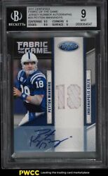2011 Panini Certified Fabric Of The Game Peyton Manning Patch Auto /15 29 Bgs 9