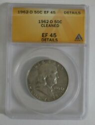 1962-d Franklin Half Dollar Ef 45 Cleaned Anacs 90 Silver 50c Us Coin 19