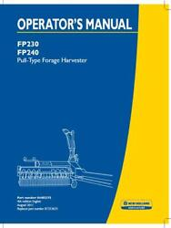 New Holland Fp230 Fp240 Pull Type Forage Harvester Operator`s Manual