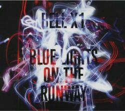 Bell X1 - Blue Lights On The Runway Cd New
