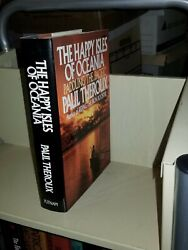 Paul Theroux The Happy Isles Of Oceania Paddling The Pacific Signed 1st 1992