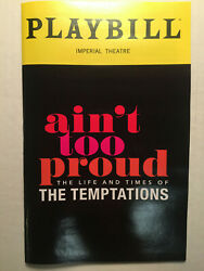 Ainand039t Too Proud Playbill Broadway Book New York April 2019 The Temptations