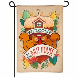 Welcome To The Nut House Garden Burlap Flag