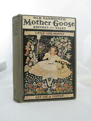 Rare Old Fashioned Mother Goose Nursery Rhymes And Fairy Tales C. 1915