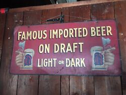 Vintage Beer Sign Imported Double Sided Hand Painted Tin Graphics Draft Draught