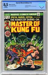 Special Marvel Edition 15 - 1st First Shang-chi Master Of Kung-fu Cbcs 8.5 Whit