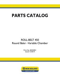 New Holland Roll-belt 450 Round Baler - Variable Chamber Parts Catalog