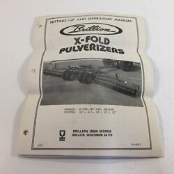 Brillion X-fold Pulveriers Setting-up And Operating Manual Repair Parts 6j-862
