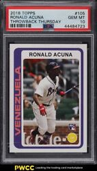 2018 Topps Throwback Thursday Ronald Acuna Rookie Rc 105 Psa 10 Gem Mint