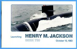 Uss Henry M. Jackson Ssbn-730 Launching Program October 15, 1983 - 16 Pages