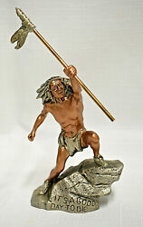 """Vintage Fine Pewter Peter C Sedlow """"it's A Good Day To Die"""" Native Sculpture"""
