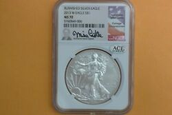 2013 W Burnished American Silver Eagle Ngc Ms70 Mike Castle Signed Ace Verified