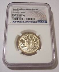 2019 S Ai Dollar Georgia Trustees' Garden Reverse Proof Pf70 Ngc Early Releases
