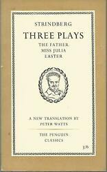 Three Plays By August Strindberg - The Father / Miss Julia + Easter Pb Bk 1958