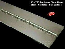 3 X 72 Piano Hinge No Holes Weldable Steel Finish Continuous Nonremovable Pin