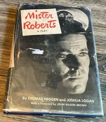 Mister Roberts. A Play 1st. Edition Heggen And Logan