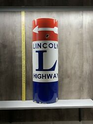 Lincoln Highway Curved Porcelain Road Sign Gas Oil Transcontinental Road