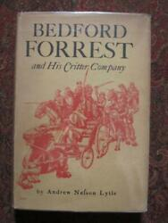 Nathan Bedford Forrest And His Critter Company - 1931 First Edition - Civil War