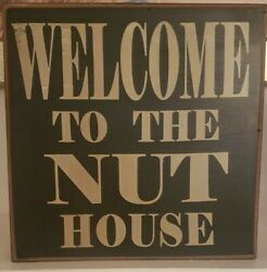 Welcome To The Nut House, Wood Hanging Sign