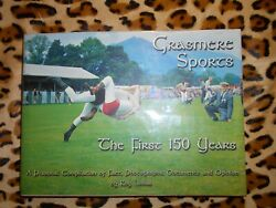 Lomas Roy Grasmere Sports The First 150 Years - 2002