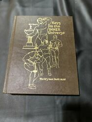 Bill Pearl's Keys To The Inner Universe Bodybuilding Signed 1979 497/1000