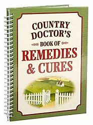 Country Doctor's Book Of Remedies And Cures Spiral