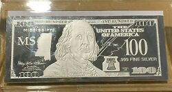1 Troy Ounce .999 Fine Silver Ben Franklin 100 Note Ms Mississippi State Coa