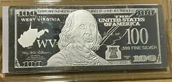 1 Troy Ounce .999 Fine Silver Ben Franklin 100 Note Wv West Virginia State Coa
