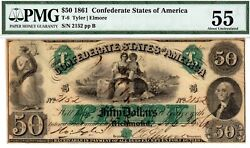T-6 Pf-1 50 Confederate Paper Money 1861 - Pmg About Uncirculated 55